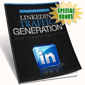 Special Bonuses - February 2017 - LinkedIn Traffic Generation