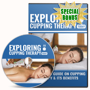 Special Bonuses - February 2017 - Exploring Cupping Therapy Video Upgrade