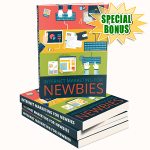 Special Bonuses - March 2017 - Internet Marketing For Newbies