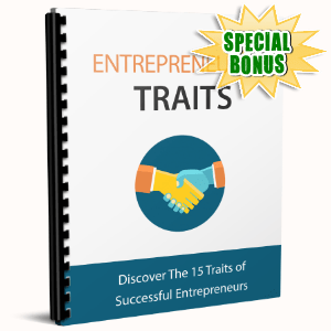 Special Bonuses - March 2017 - Entrepreneurial Traits