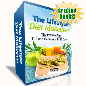 Special Bonuses - April 2017 - The Life Style Diet Makeover