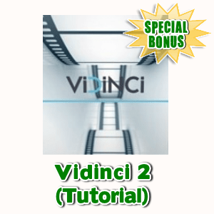 Special Bonuses - May 2017 - Vidinci 2 (Tutorial)