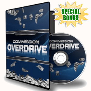 Special Bonuses - May 2017 - Commission Overdrive Video Series