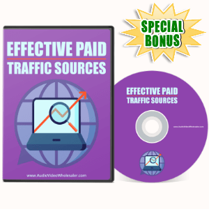 Special Bonuses - May 2017 - Effective Paid Traffic Sources Video Series