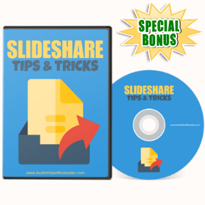 Special Bonuses - May 2017 - Slideshare Tips & Tricks Video Series