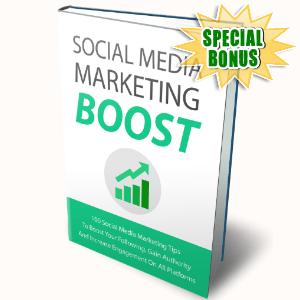 Special Bonuses - June 2017 - Social Media Marketing Boost