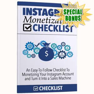 Special Bonuses - June 2017 - Instagram Monetization Checklist Pack