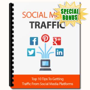 Special Bonuses - June 2017 - Social Media Traffic