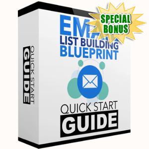 Special Bonuses - June 2017 - Email List Building Blueprint Quick Start Pack