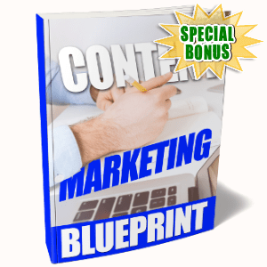 Special Bonuses - September 2017 - Content Marketing Blueprint Pack