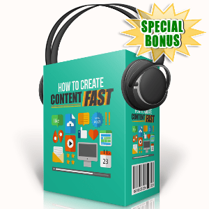 Special Bonuses - September 2017 - How To Create Content Fast Audio Pack