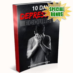 Special Bonuses - October 2017 - 10-Day Depression Ecourse