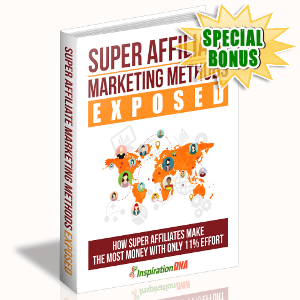 Special Bonuses - October 2017 - Super Affiliate Marketing Methods Exposed