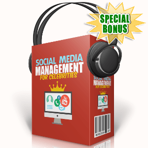 Special Bonuses - October 2017 - Social Media Management For Celebrities Audio Pack