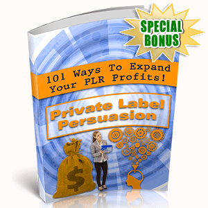 Special Bonuses - October 2017 - Private Label Persuasion Pack