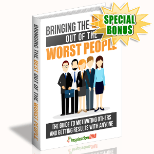 Special Bonuses - November 2017 - Bringing The Best Out Of The Worst People