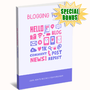 Special Bonuses - November 2017 - Blogging Today