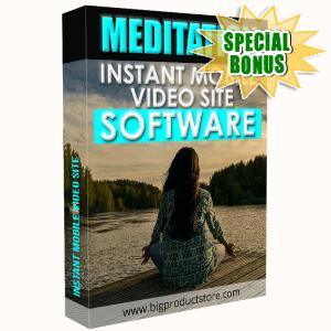 Special Bonuses - January 2018 - Meditation Instant Mobile Video Site Software