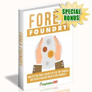 Special Bonuses - February 2018 - Forex Foundry