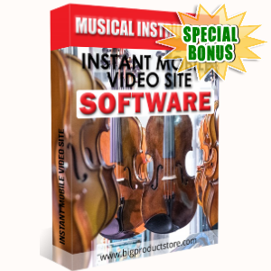 Special Bonuses - March 2018 - Musical Instruments Instant Mobile Video Site Software