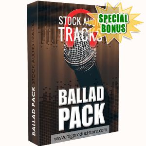 Special Bonuses - March 2018 - Ballad Stock Audio Tracks Pack