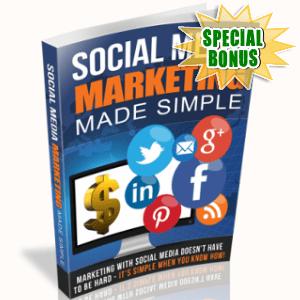 Special Bonuses - April 2018 - Social Media Marketing Made Simple