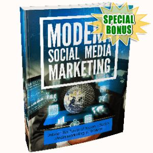 Special Bonuses - May 2018 - Modern Social Media Marketing Pack