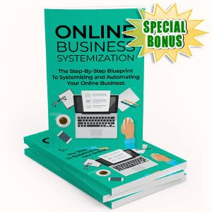 Special Bonuses - June 2018 - Online Business Systemization Pack