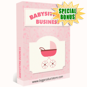 Special Bonuses - July 2018 - Babysitting Business