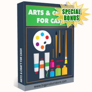 Special Bonuses - July 2018 - Arts And Crafts For Cash