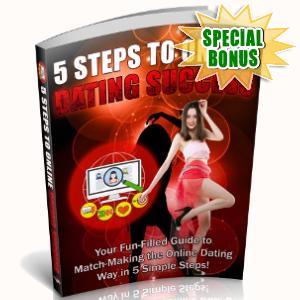Special Bonuses - September 2018 - 5 Steps To Online Dating Success