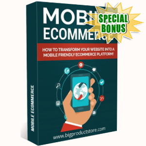 Special Bonuses - October 2018 - Mobile Ecommerce