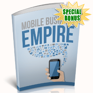 Special Bonuses - October 2018 - Mobile Business Empire