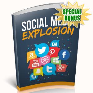 Special Bonuses - November 2018 - Social Media Explosion