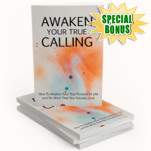Special Bonuses - November 2018 - Awaken Your True Calling Pack
