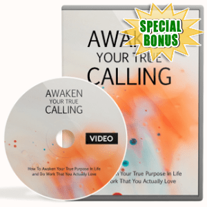 Special Bonuses - November 2018 - Awaken Your True Calling Video Upgrade Pack