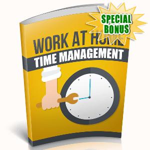 Special Bonuses - December 2018 - Work At Home Time Management