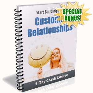 Special Bonuses - January 2019 - Better Customer Relationships