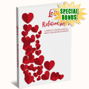 Special Bonuses - January 2019 - Love And Relationships