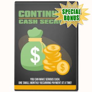 Special Bonuses - February 2019 - Continuity Cash Secrets Video Series Pack