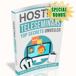 Special Bonuses - February 2019 - Hosting Teleseminars Top Secrets Unveiled