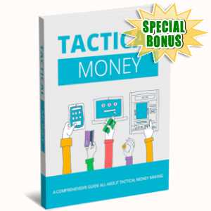 Special Bonuses - March 2019 - Tactical Money