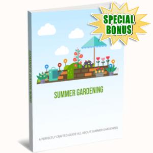 Special Bonuses - March 2019 - Summer Gardening