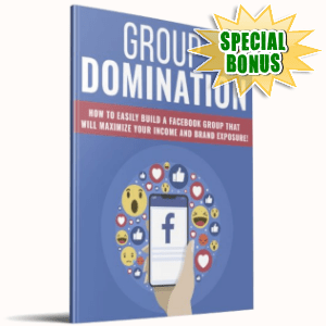 Special Bonuses - March 2019 - Group Domination