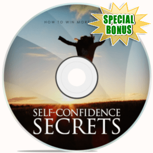 Special Bonuses - March 2019 - Self Confidence Secrets Video Upgrade Pack