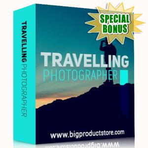 Special Bonuses - April 2019 - Traveling Photographer