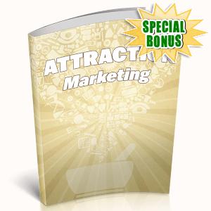 Special Bonuses - April 2019 - Attraction Marketing