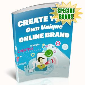 Special Bonuses - April 2019 - Create Your Own Unique Online Brand