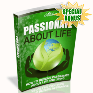 Special Bonuses - May 2019 - Passionate About Life