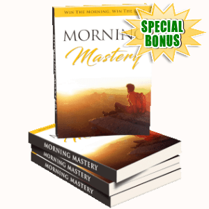 Special Bonuses - May 2019 - Morning Mastery Pack